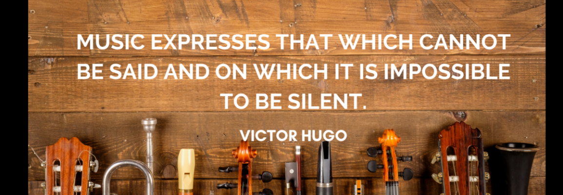 music expresses that which cannot be said and on which it is impossible to be silent. -victor hugo