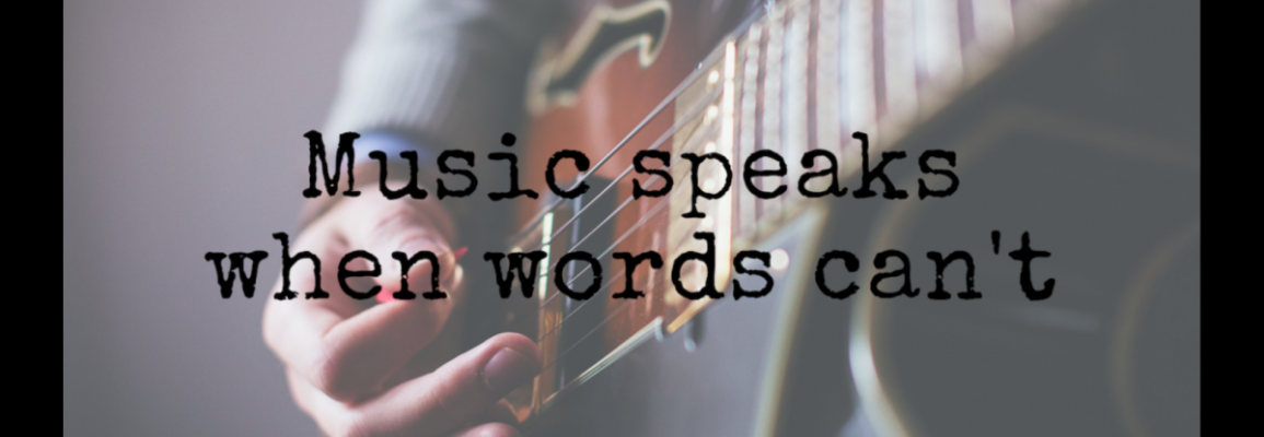 music speaks when words can't